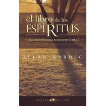Libro De Los Espiritus-naturismo-salud-cuerpo Medicina