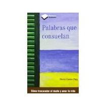Libro Palabras Que Consuelan *cj