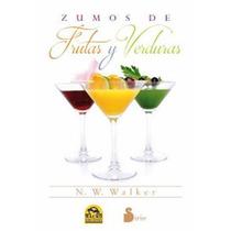 Libro Zumos De Frutas Verduras Reiki Terapia Energetica Sana
