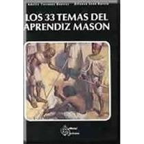Libro 33 Temas Del Aprendiz Mason-masoneria Ritual Liturgias