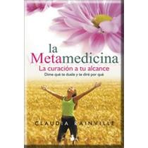 Libro La Metamedicina Acupuntura Hpomeopatia Medicina
