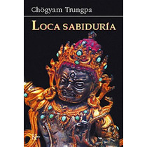 Libro Loca Sabiduria Budismo Yoga Mente Cerebro Budismo