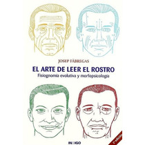 Libro Arte Leer El Rostro Naturismo Salud Cuerpo Pnl Rostro