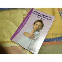 Libro Niños Seguros En Un Mundo Inseguro Maria Rosas