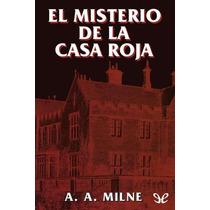 El Misterio De La Casa Roja Alan Alexander M Libro Digital