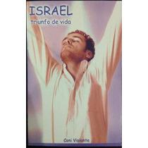 Israel Triunfo De Vida