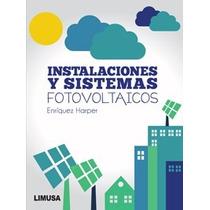 Libro Instalaciones Y Sistemas Fotovoltaicos Enríquez Harper