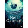 El Océano Al Final Del Camino Neil Gaiman Libro Digital
