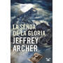 La Senda De La Gloria Jeffrey Archer Libro Digital