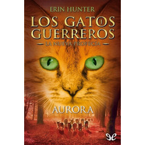 Aurora Erin Hunter Libro Digital