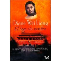 El Lago Sin Nombre Diane Wei Liang Libro Digital