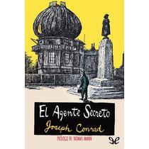 El Agente Secreto (trad. Jorge Edwards) Jose Libro Digital