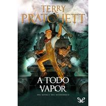 A Todo Vapor Terry Pratchett Libro Digital