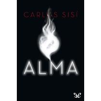 Alma Carlos Sisí Libro Digital