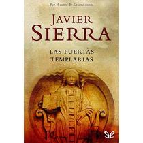 Las Puertas Templarias Javier Sierra Libro Digital