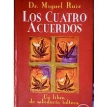 Los 4 Acuerdos (miguel Ruíz) Envío Gratis Au1