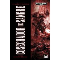 Cosechador De Sangre Aaron Dembski-bowden Libro Digital