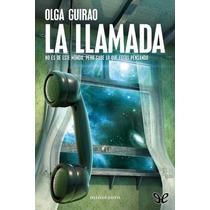 La Llamada Olga Guirao Libro Digital