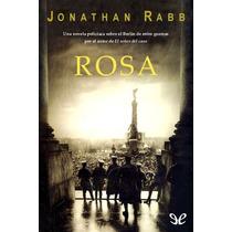 Rosa Jonathan Rabb Libro Digital
