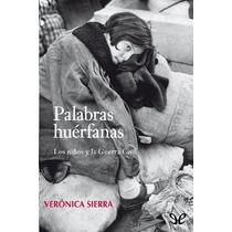 Palabras Huérfanas Verónica Sierra Libro Digital