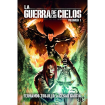 La Guerra De Los Cielos: Volumen I Fernando Libro Digital