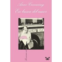 En Busca Del Amor Anne Cumming Libro Digital