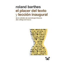El Placer Del Texto Y Lección Inaugural Rola Libro Digital