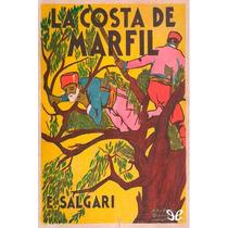 La Costa De Marfil Emilio Salgari Libro Digital