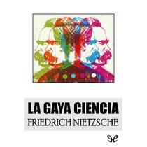 La Gaya Ciencia Friedrich Nietzsche Libro Digital