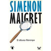 El Difunto Filántropo Georges Simenon Libro Digital