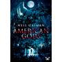 American Gods (edición X Aniversario) Neil G Libro Digital
