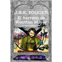 El Herrero De Wootton Mayor J. R. R. Tolkien Libro Digital