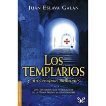 Los Templarios Y Otros Enigmas Medievales Ju Libro Digital
