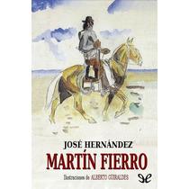 Martín Fierro José Hernández Libro Digital