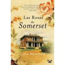 Las Rosas De Somerset Leila Meacham Libro Digital