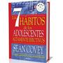 Los 7 Hábitos De Los Adolescentes Altamente Efectivos (pdf)