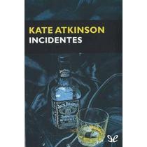 Incidentes Kate Atkinson Libro Digital