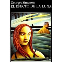 El Efecto De La Luna Georges Simenon Libro Digital