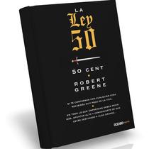 La Ley 50, 50 Cent; Por Robert Greene [libro Ebook En Pdf]