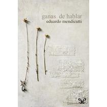 Ganas De Hablar Eduardo Mendicutti Libro Digital