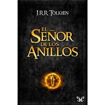 El Señor De Los Anillos J. R. R. Tolkien Libro Digital