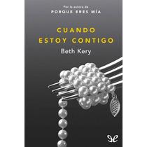 Cuando Estoy Contigo Beth Kery Libro Digital