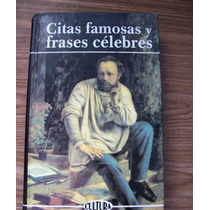 Citas Famosas Y Frases Célebres-francese Cardona-edi.cultura