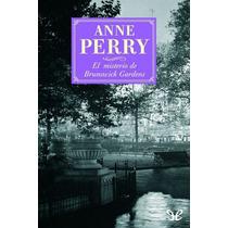 El Misterio De Brunswick Gardens Anne Perry Libro Digital