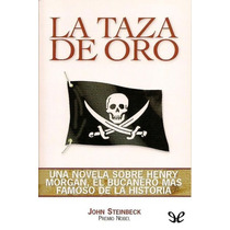 La Taza De Oro John Steinbeck Libro Digital