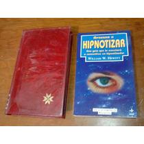 Manuales De Hipnotismo, Aprenda A Hipnotizar