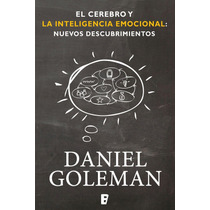 El Cerebro Y La Inteligencia Emocional - Libro Digital