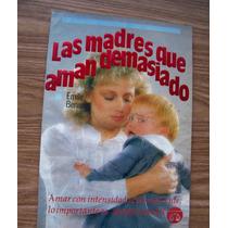 Las Madres Que Aman Demasiado-aut-emile Benson-ed-libra-hm4