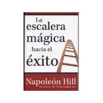 Libro La Escalera Magica Hacia El Exito