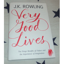 Very Good Lives - Libro Importado Pasta Dura De J.k. Rowling